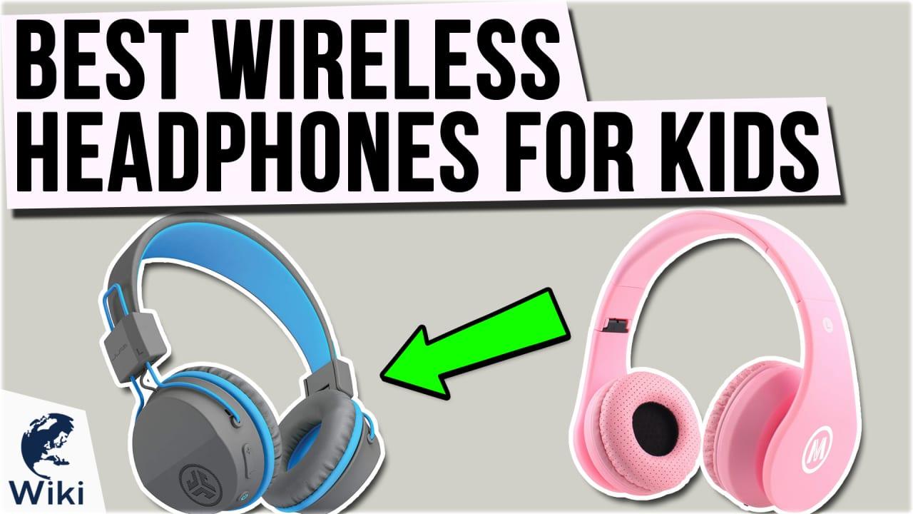 9 Best Wireless Headphones for Kids