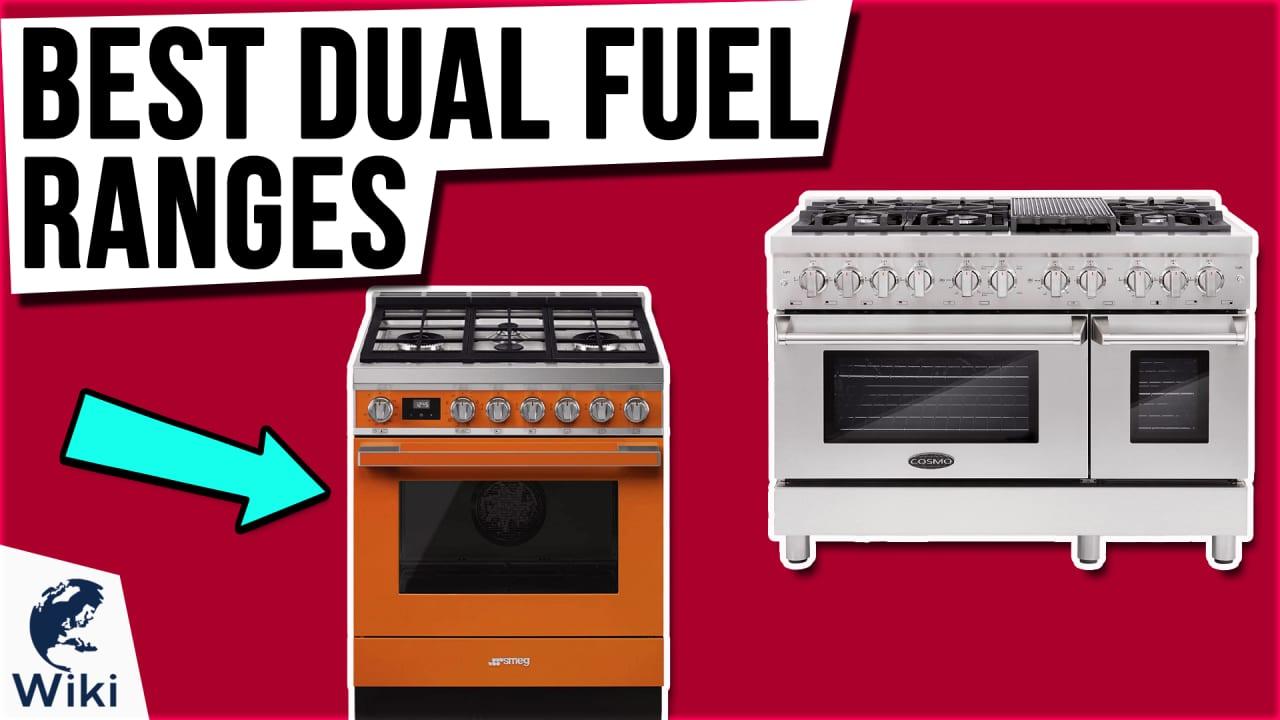 8 Best Dual Fuel Ranges