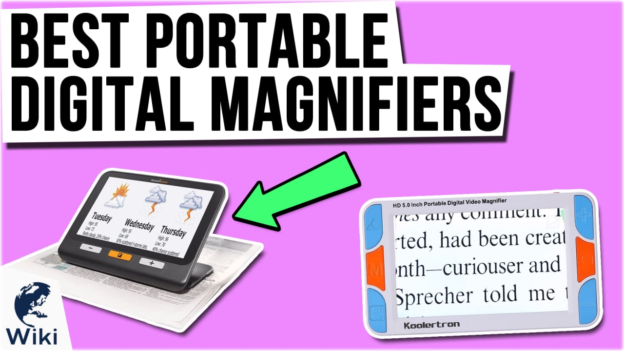 8 Best Portable Digital Magnifiers