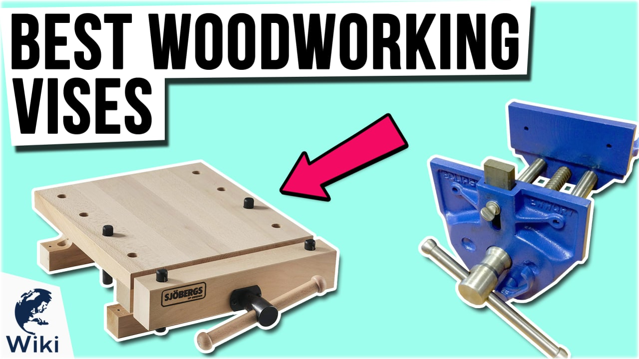 10 Best Woodworking Vises