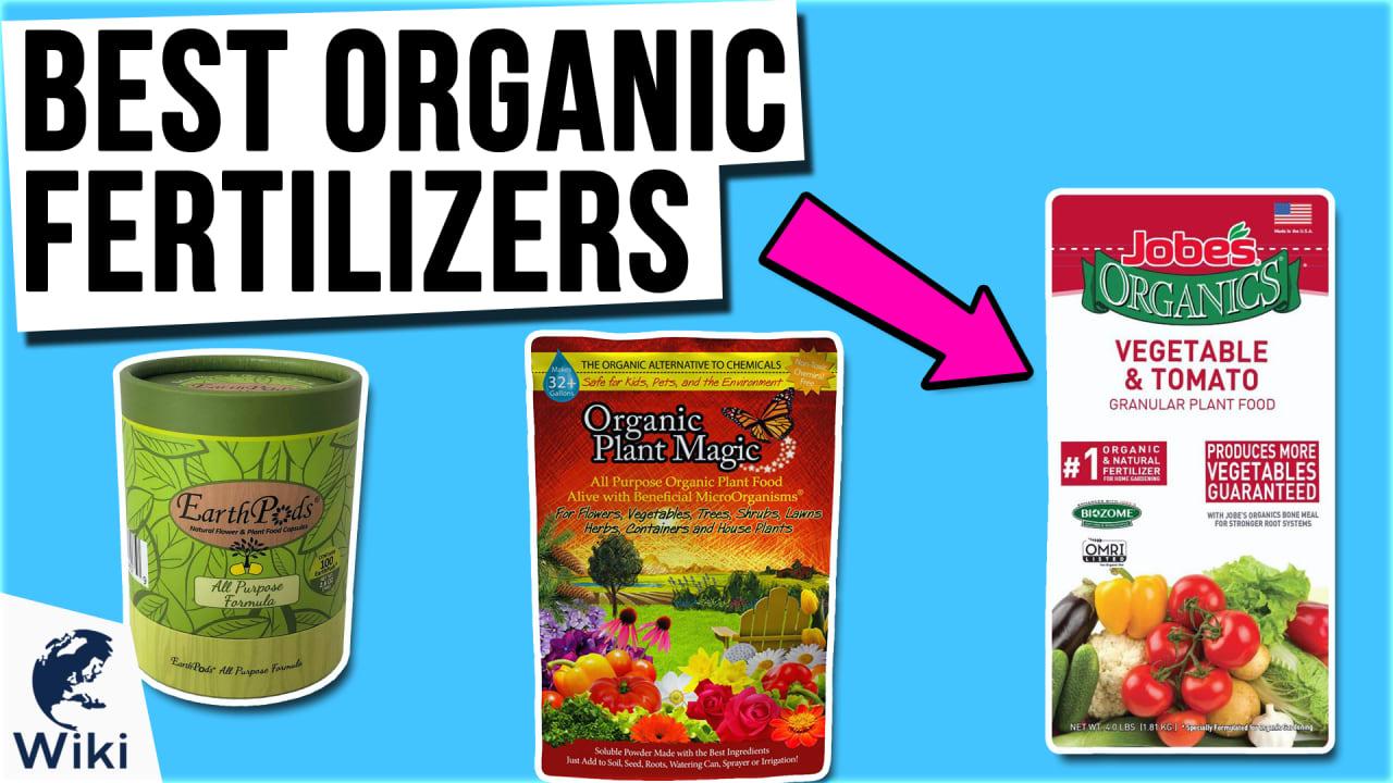 10 Best Organic Fertilizers