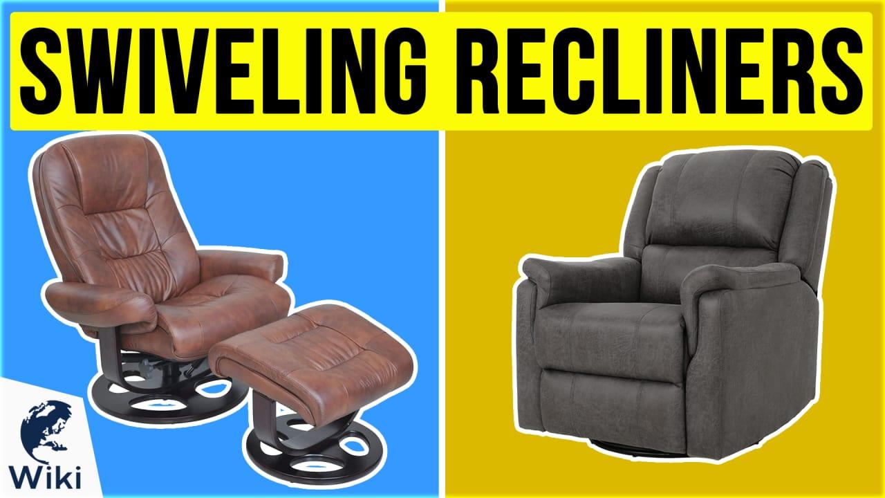 10 Best Swiveling Recliners
