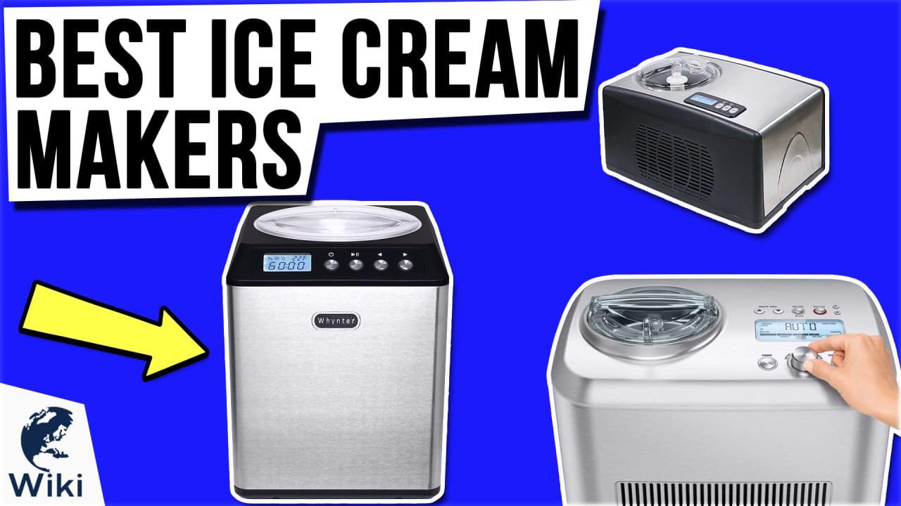 10 Best Ice Cream Makers