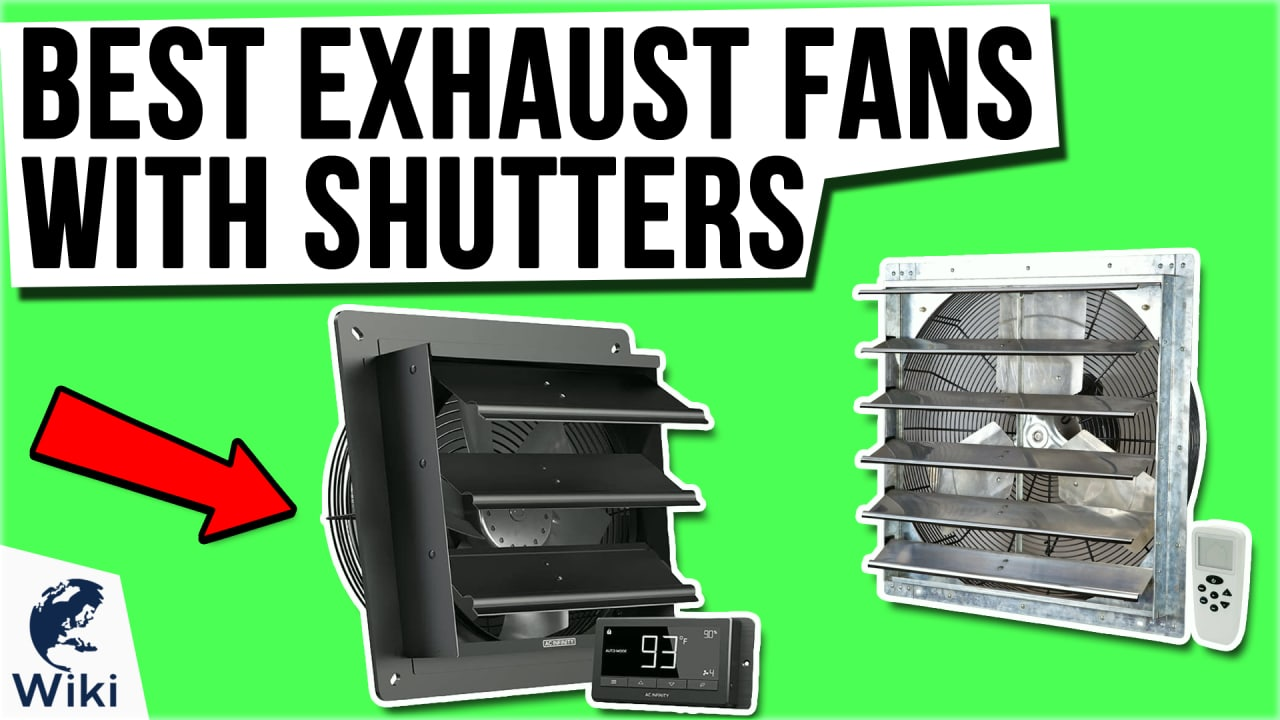 9 Best Exhaust Fans With Shutters