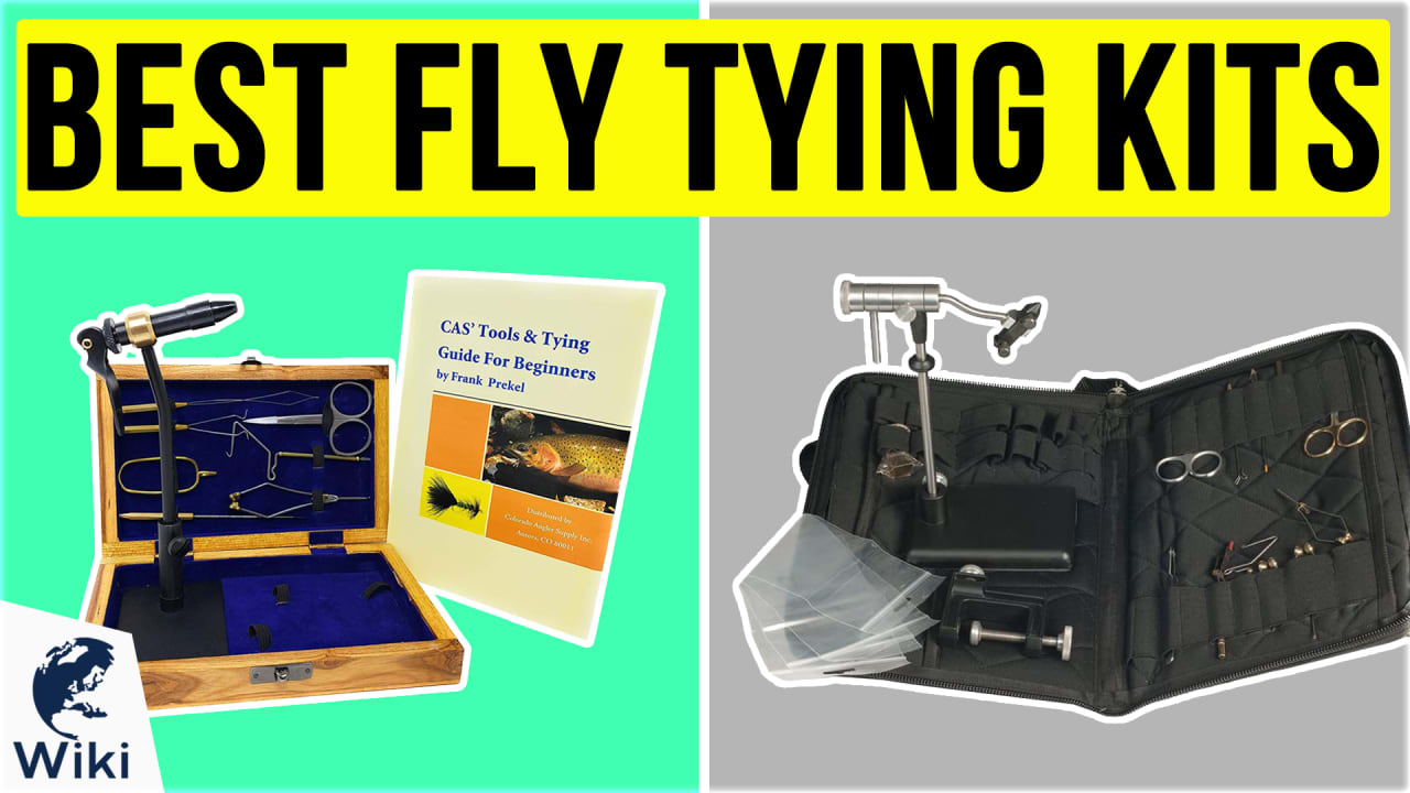 6 Best Fly Tying Kits