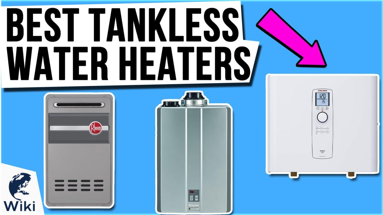10 Best Tankless Water Heaters
