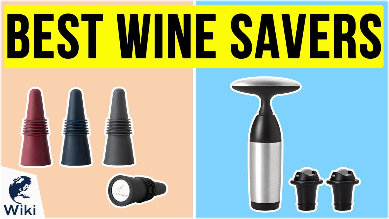 10 Best Wine Savers