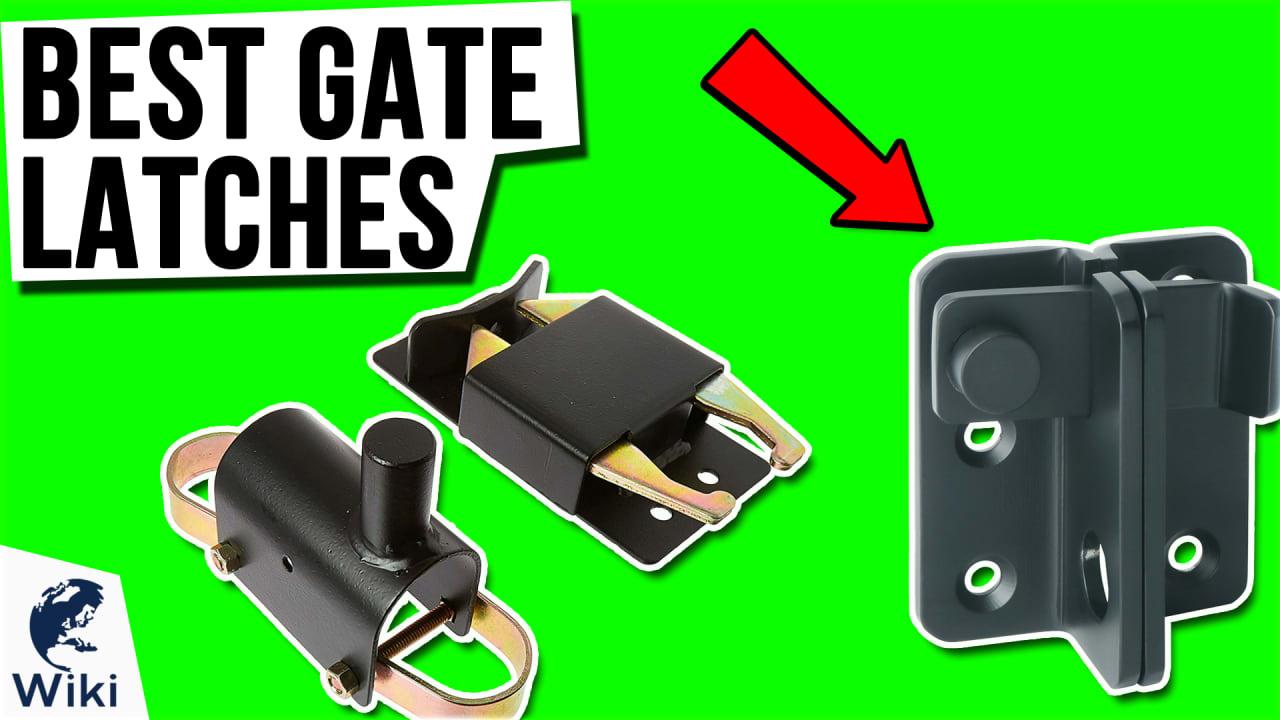 10 Best Gate Latches