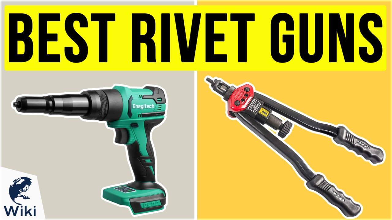 10 Best Rivet Guns