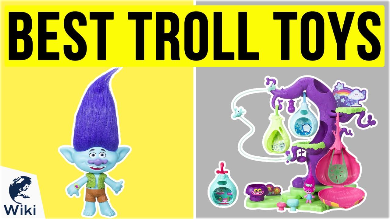 10 Best Troll Toys