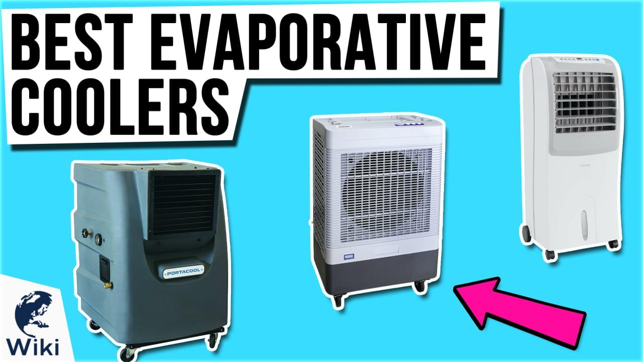 8 Best Evaporative Coolers