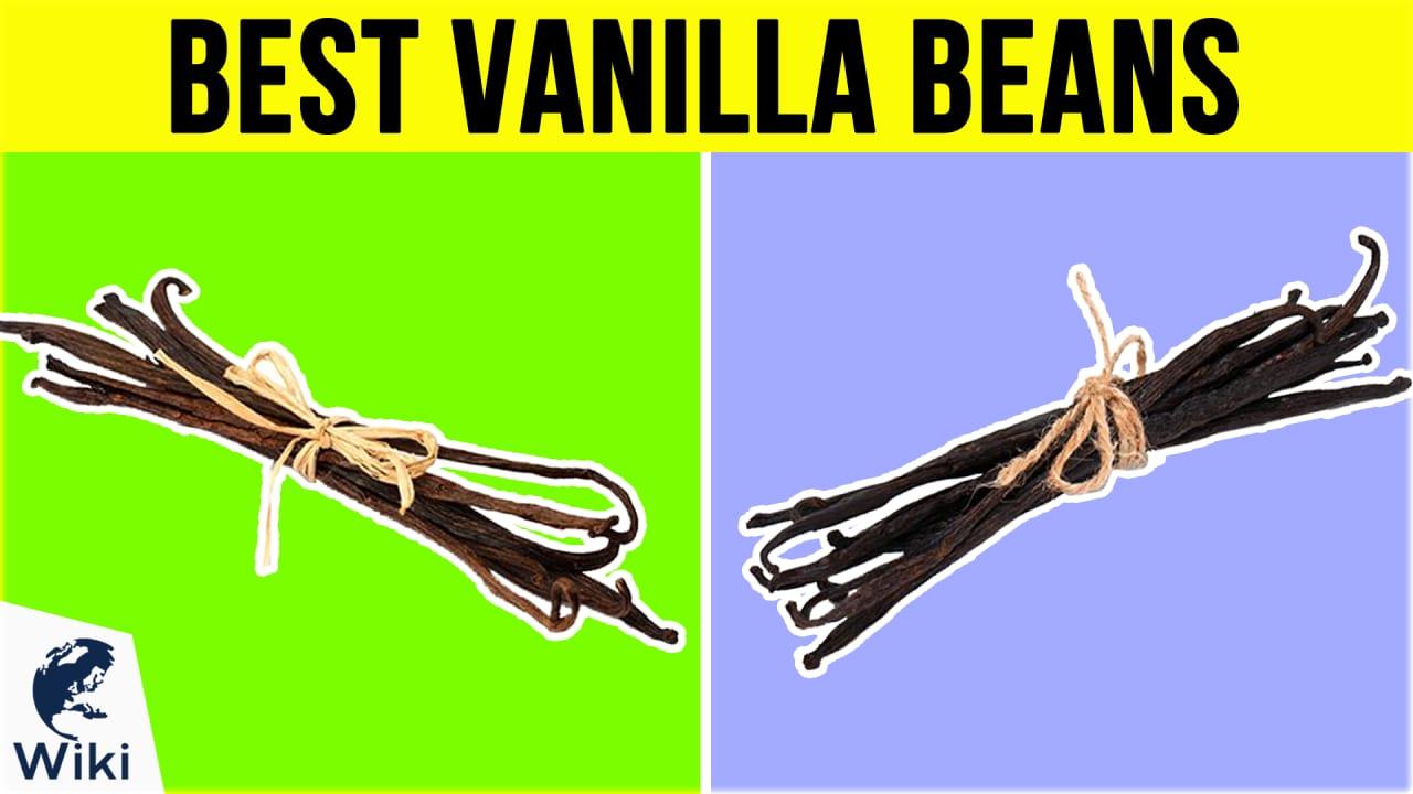 10 Best Vanilla Beans
