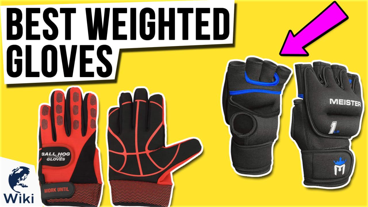 8 Best Weighted Gloves