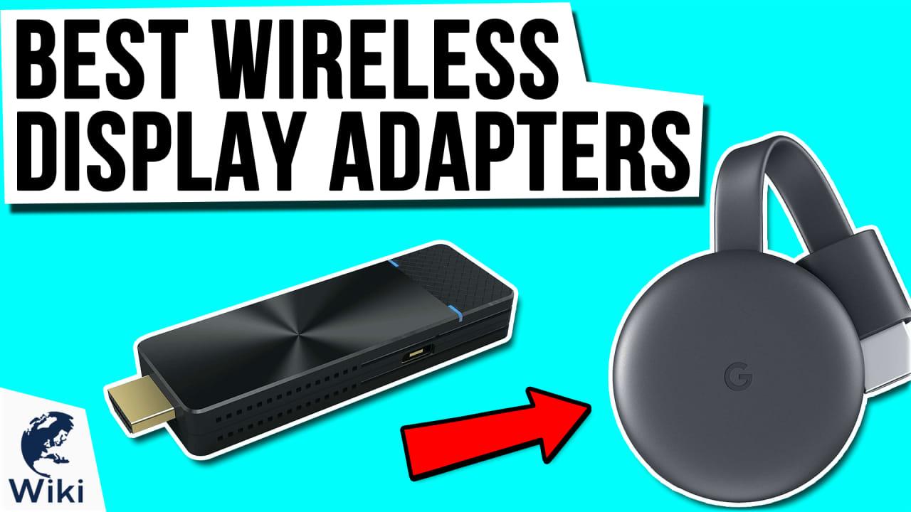 8 Best Wireless Display Adapters