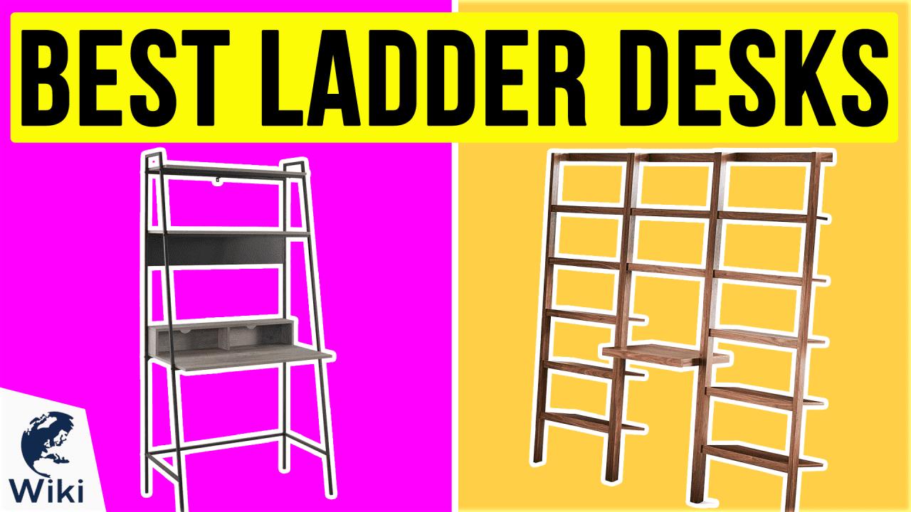10 Best Ladder Desks