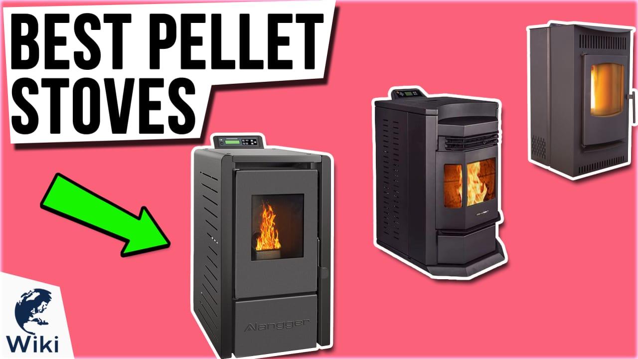 6 Best Pellet Stoves