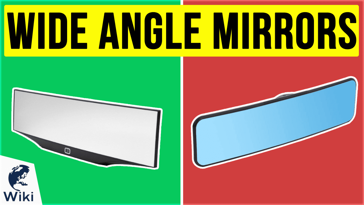 10 Best Wide Angle Mirrors