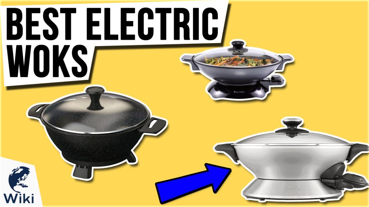 8 Best Electric Woks