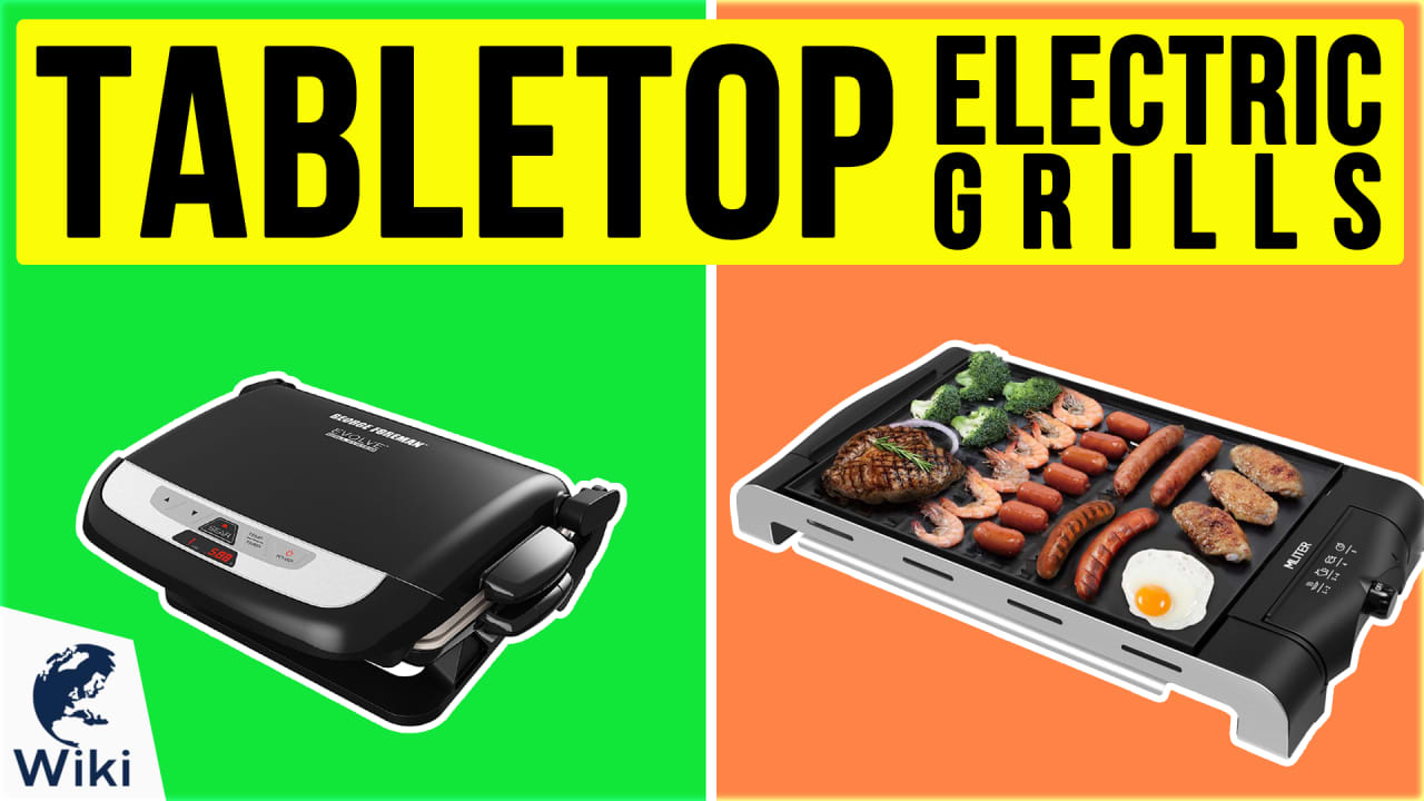 10 Best Tabletop Electric Grills