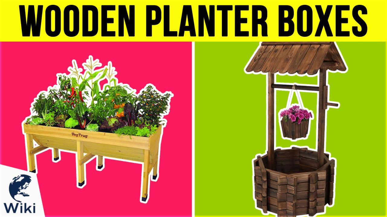 10 Best Wooden Planter Boxes