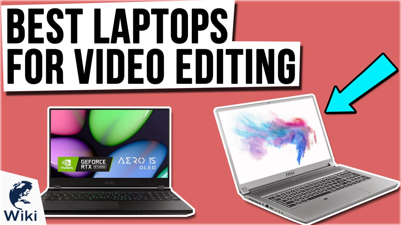 9 Best Laptops For Video Editing