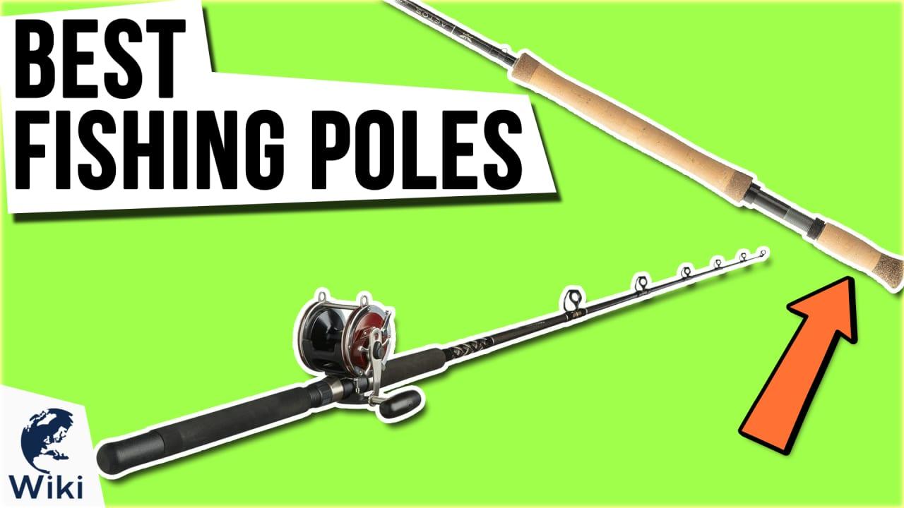 10 Best Fishing Poles