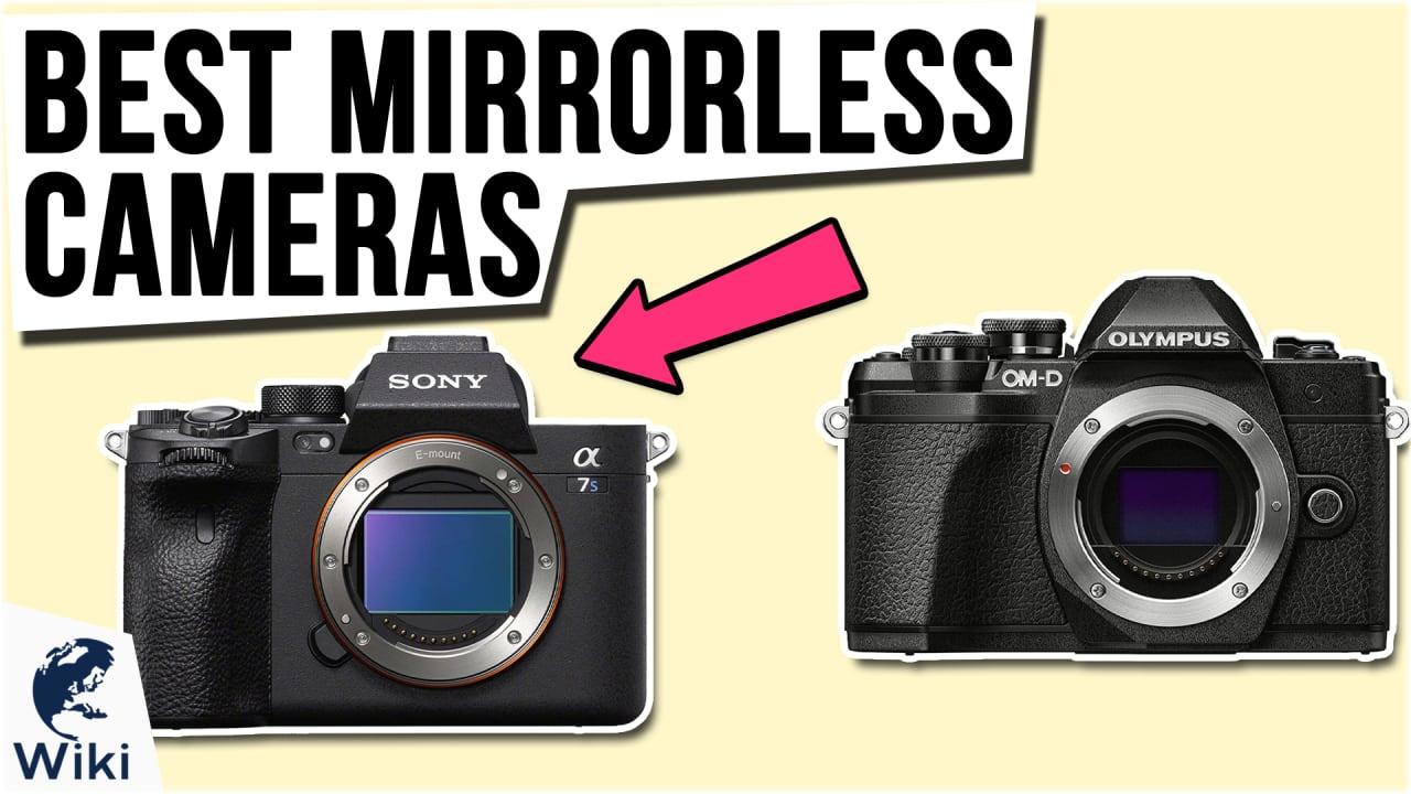 10 Best Mirrorless Cameras