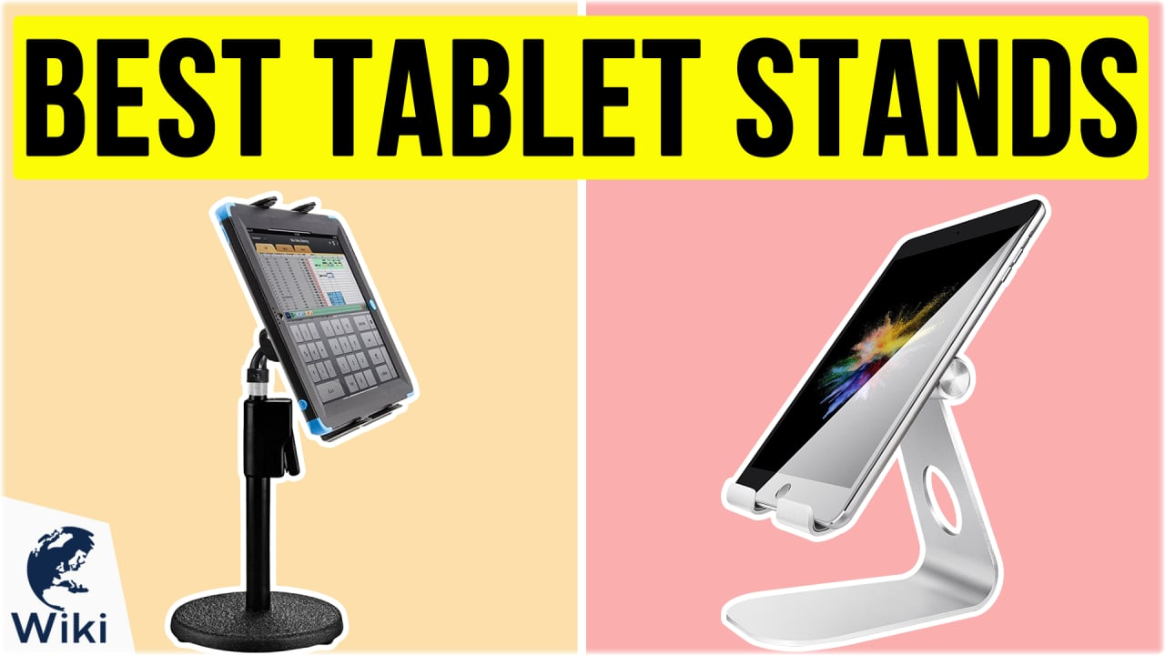 10 Best Tablet Stands