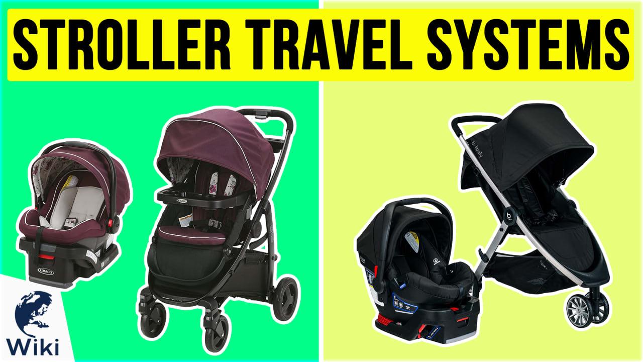 10 Best Stroller Travel Systems