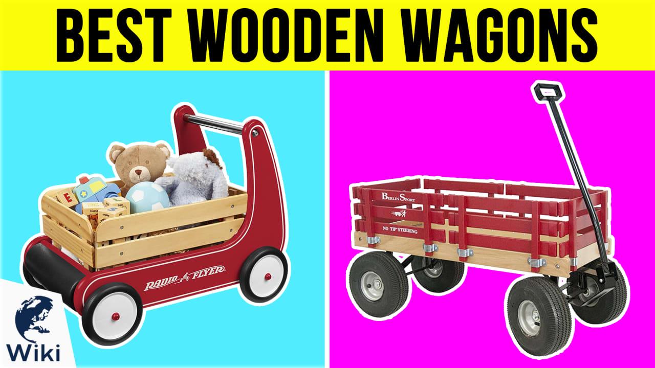 10 Best Wooden Wagons