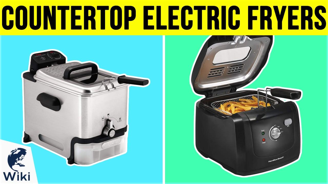 10 Best Countertop Electric Fryers