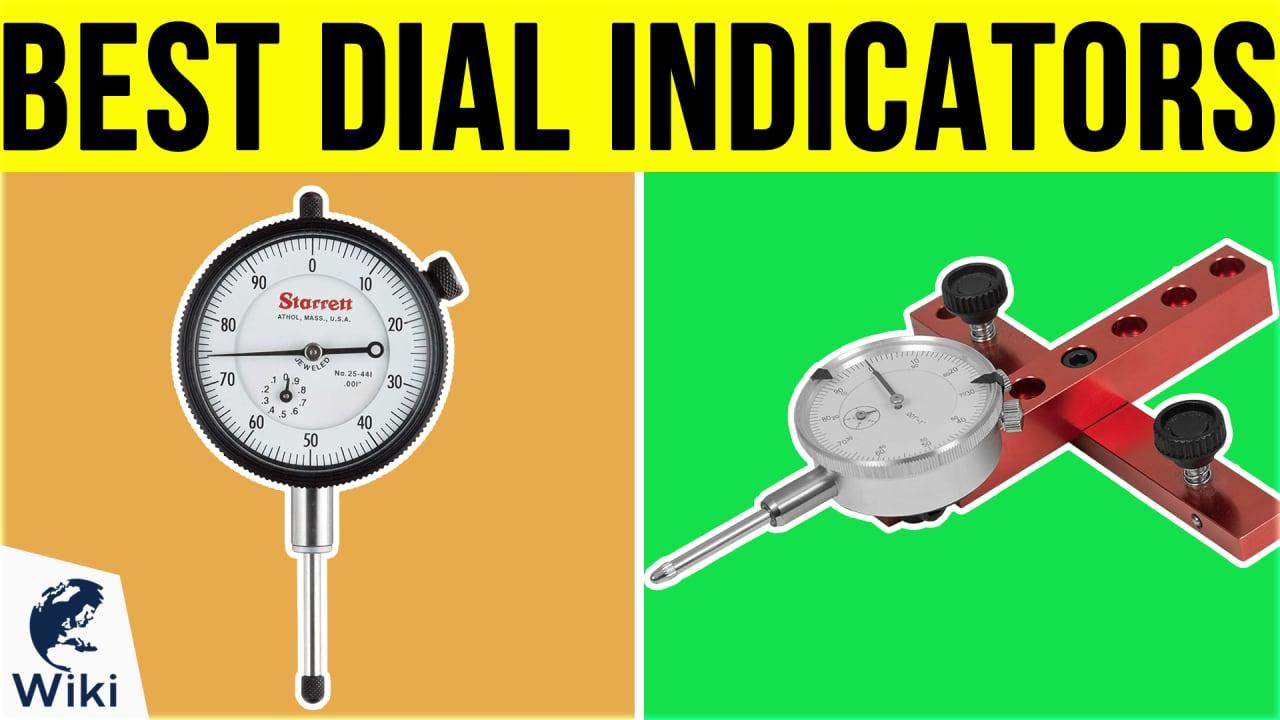 8 Best Dial Indicators