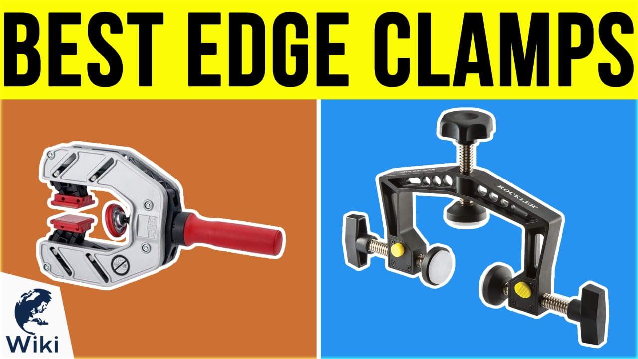 6 Best Edge Clamps