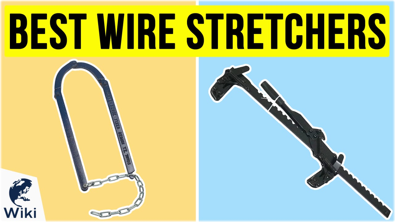 10 Best Wire Stretchers