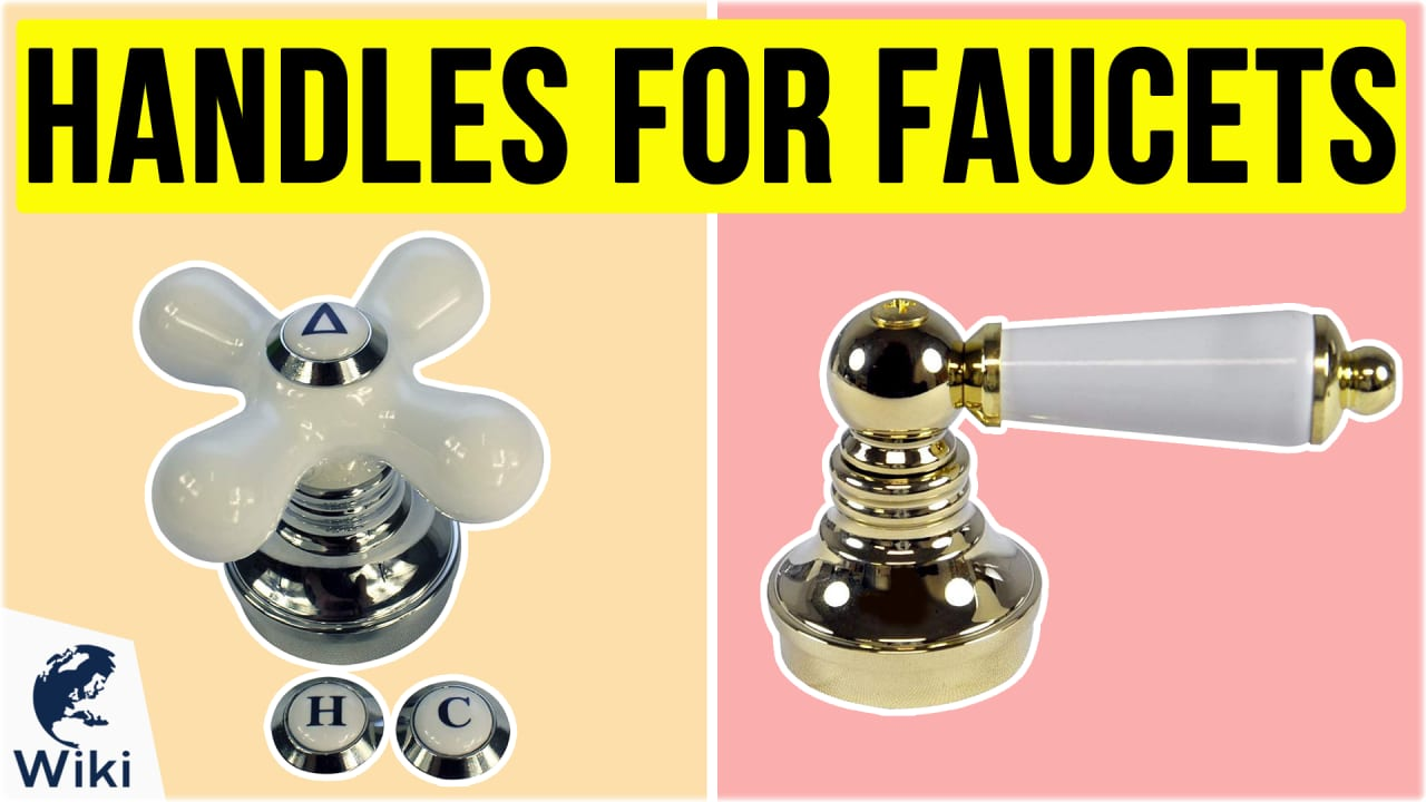 7 Best Handles For Faucets