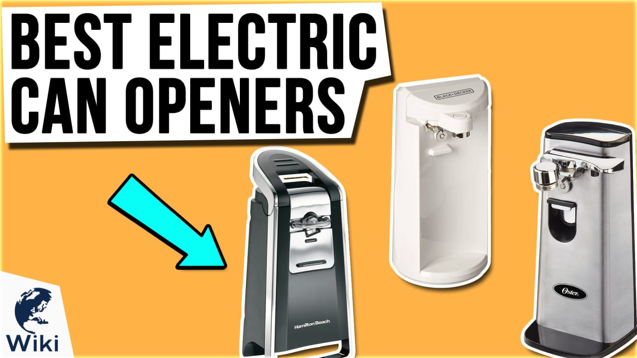 10 Best Electric Can Openers