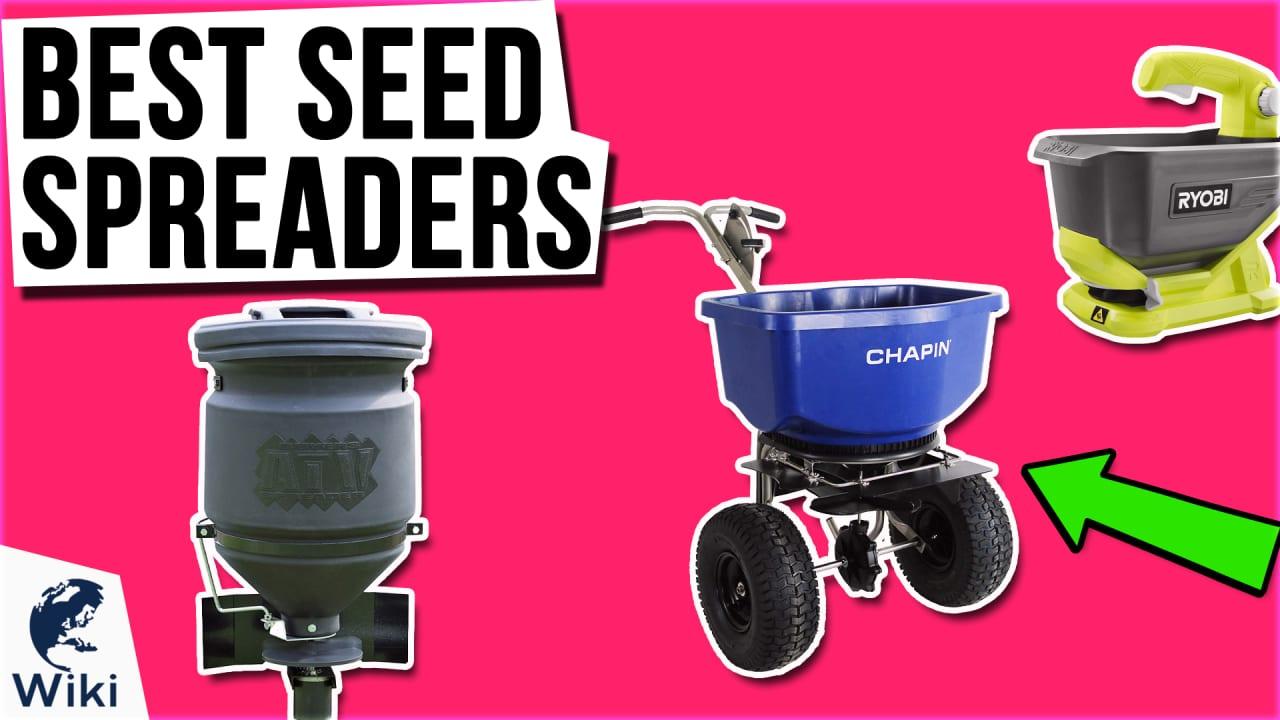 10 Best Seed Spreaders