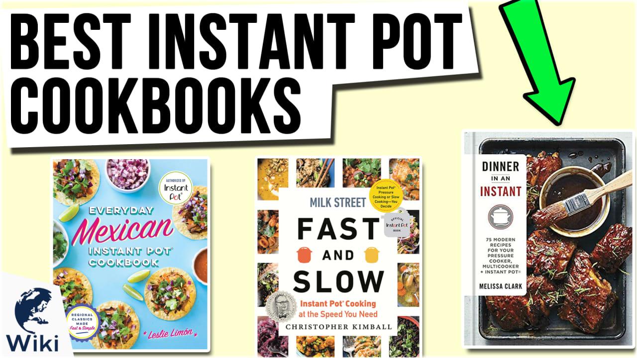 10 Best Instant Pot Cookbooks