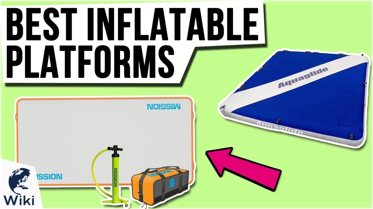 10 Best Inflatable Platforms