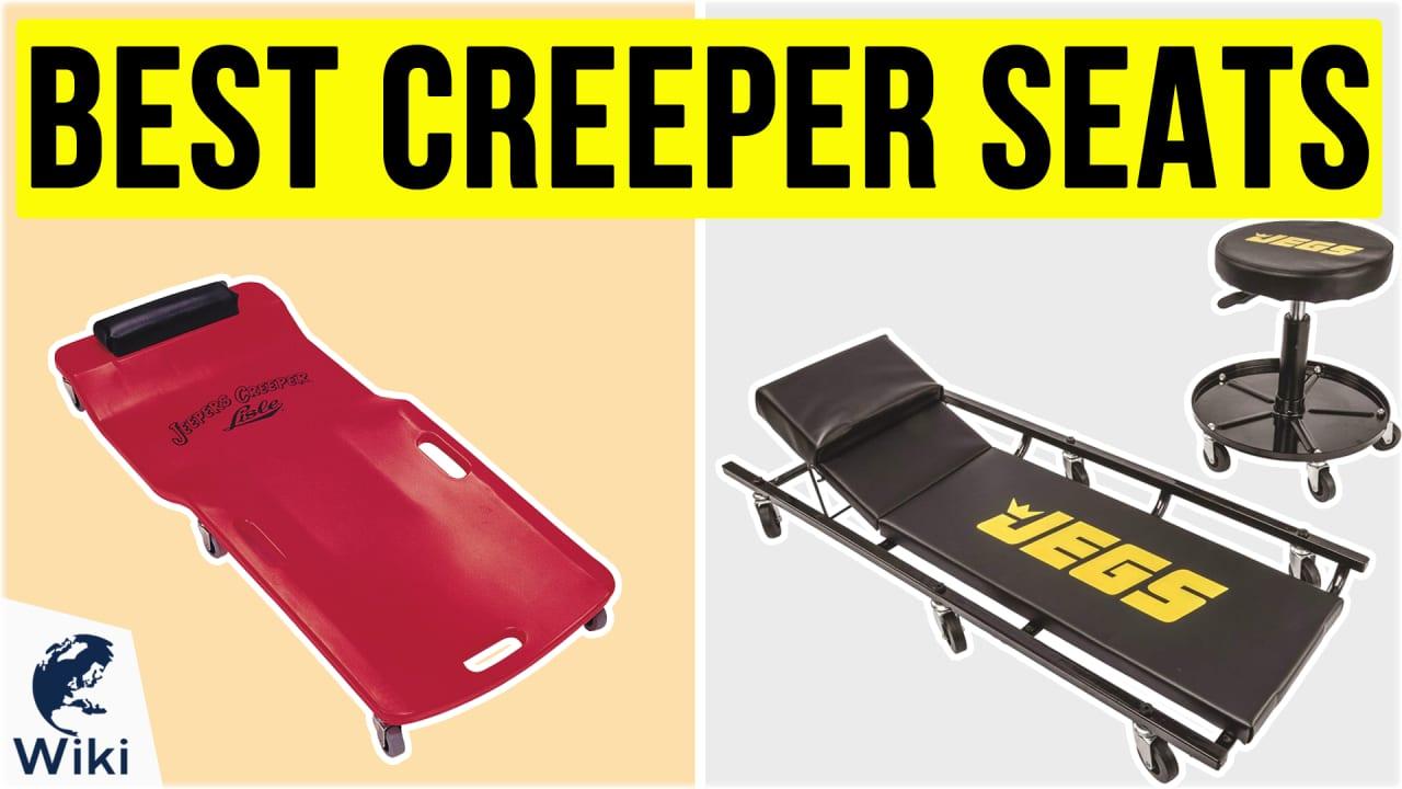 10 Best Creeper Seats