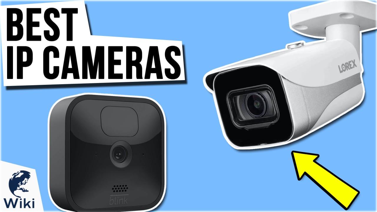 10 Best IP Cameras