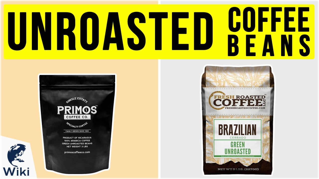 10 Best Unroasted Coffee Beans