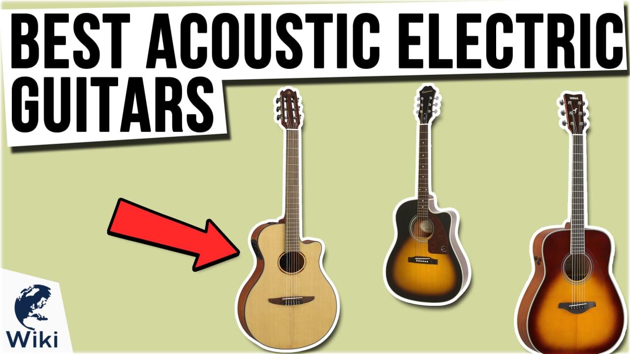 10 Best Acoustic Electric Guitars