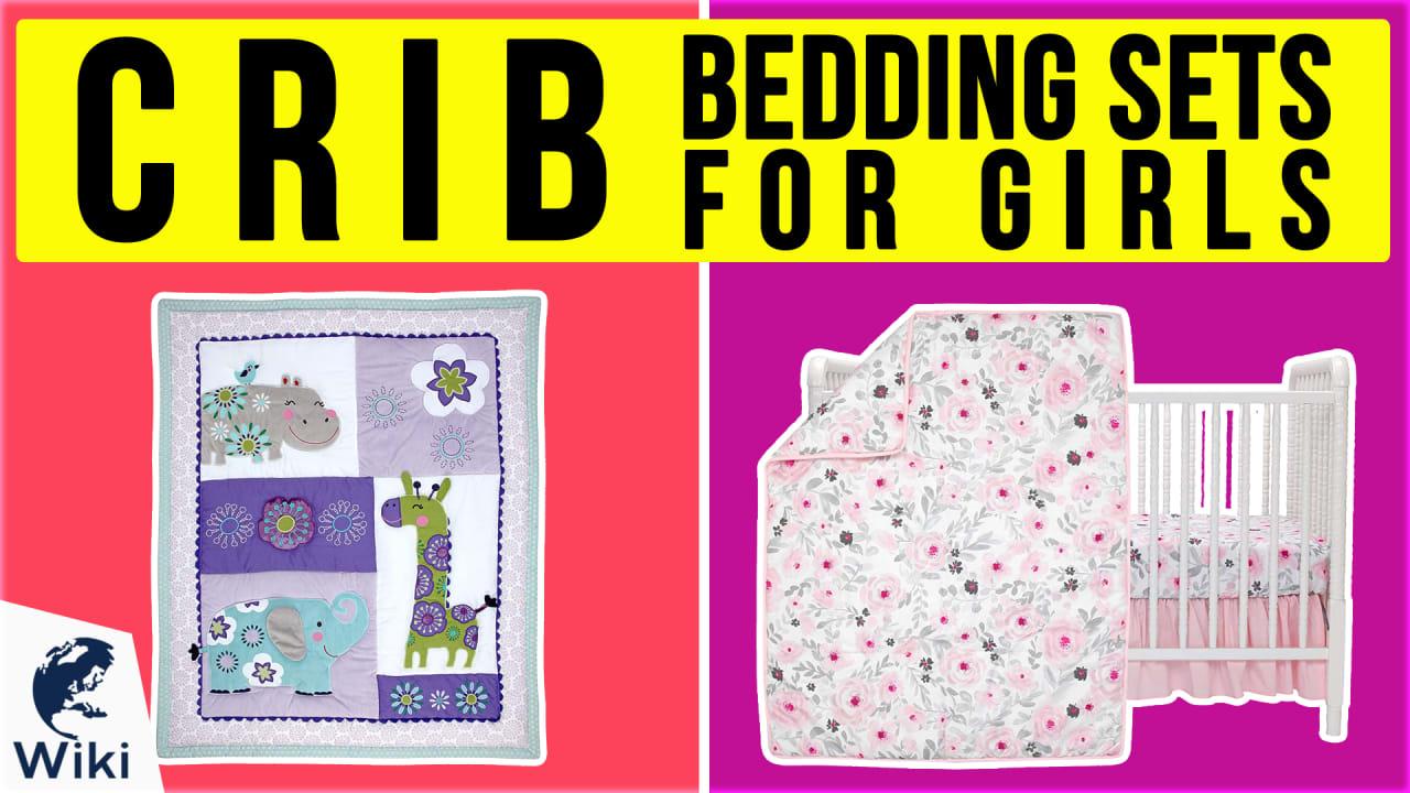 10 Best Crib Bedding Sets For Girls