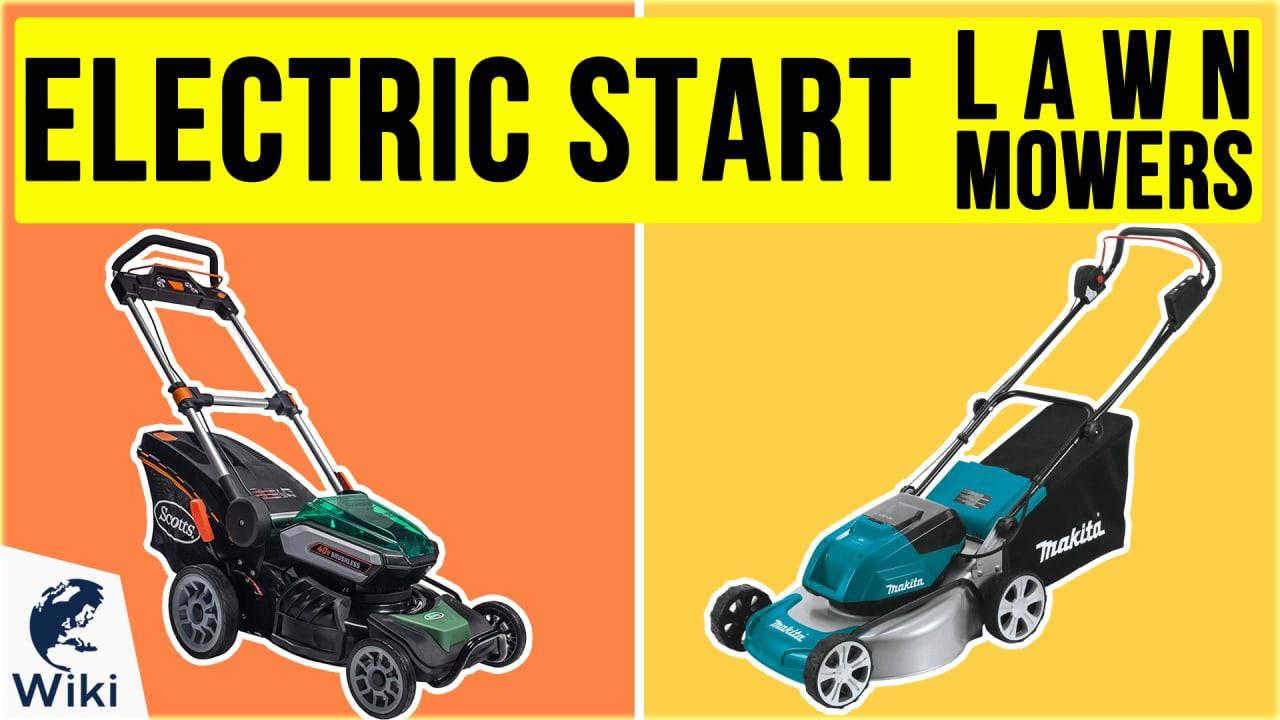 10 Best Electric Start Lawn Mowers
