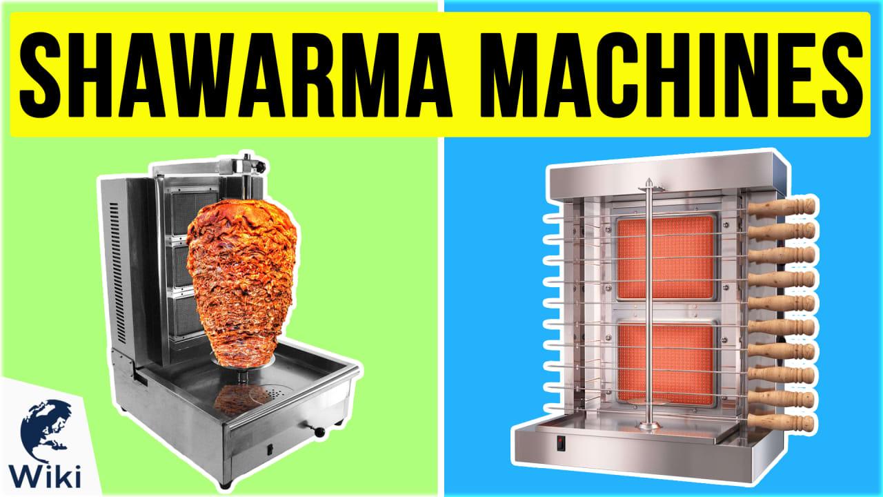 10 Best Shawarma Machines