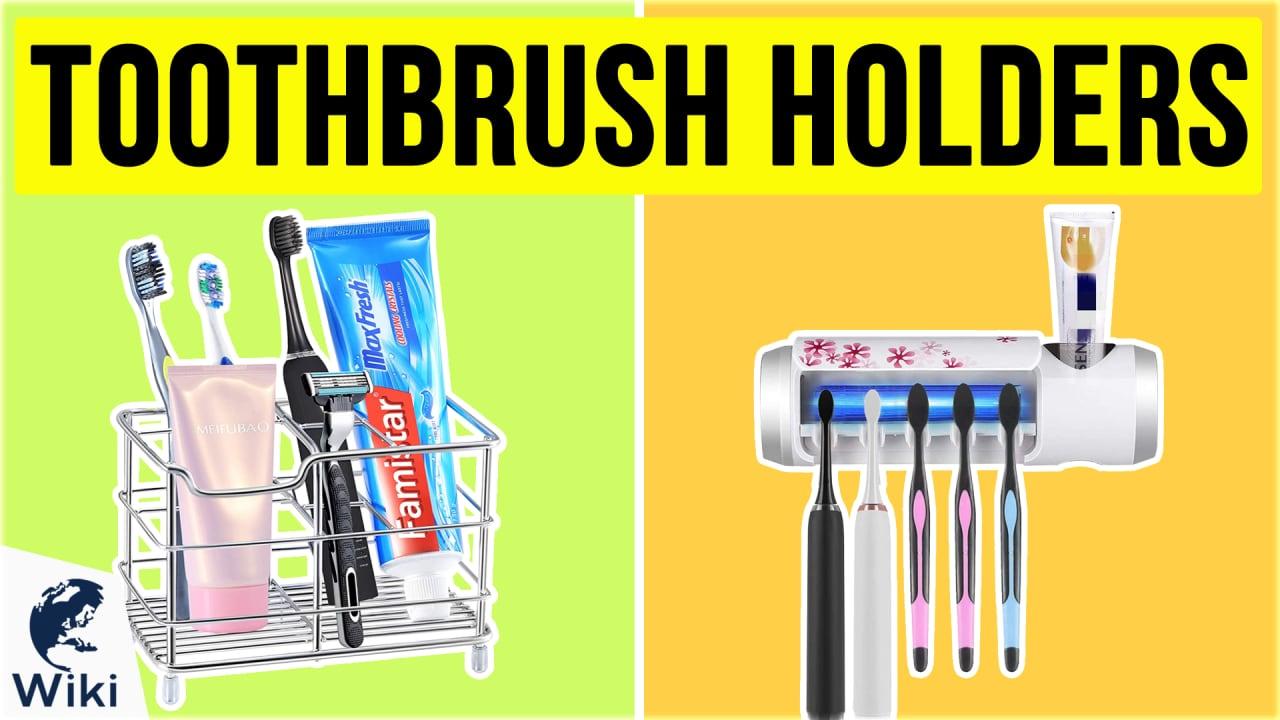 10 Best Toothbrush Holders