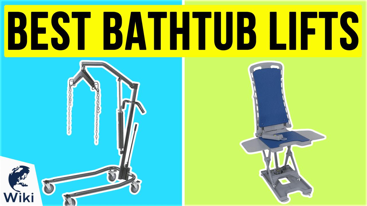 7 Best Bathtub Lifts