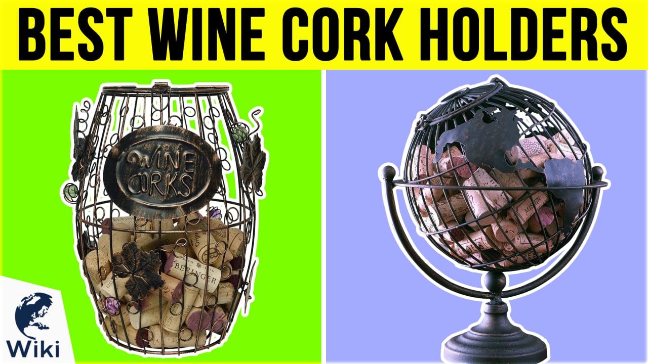 10 Best Wine Cork Holders
