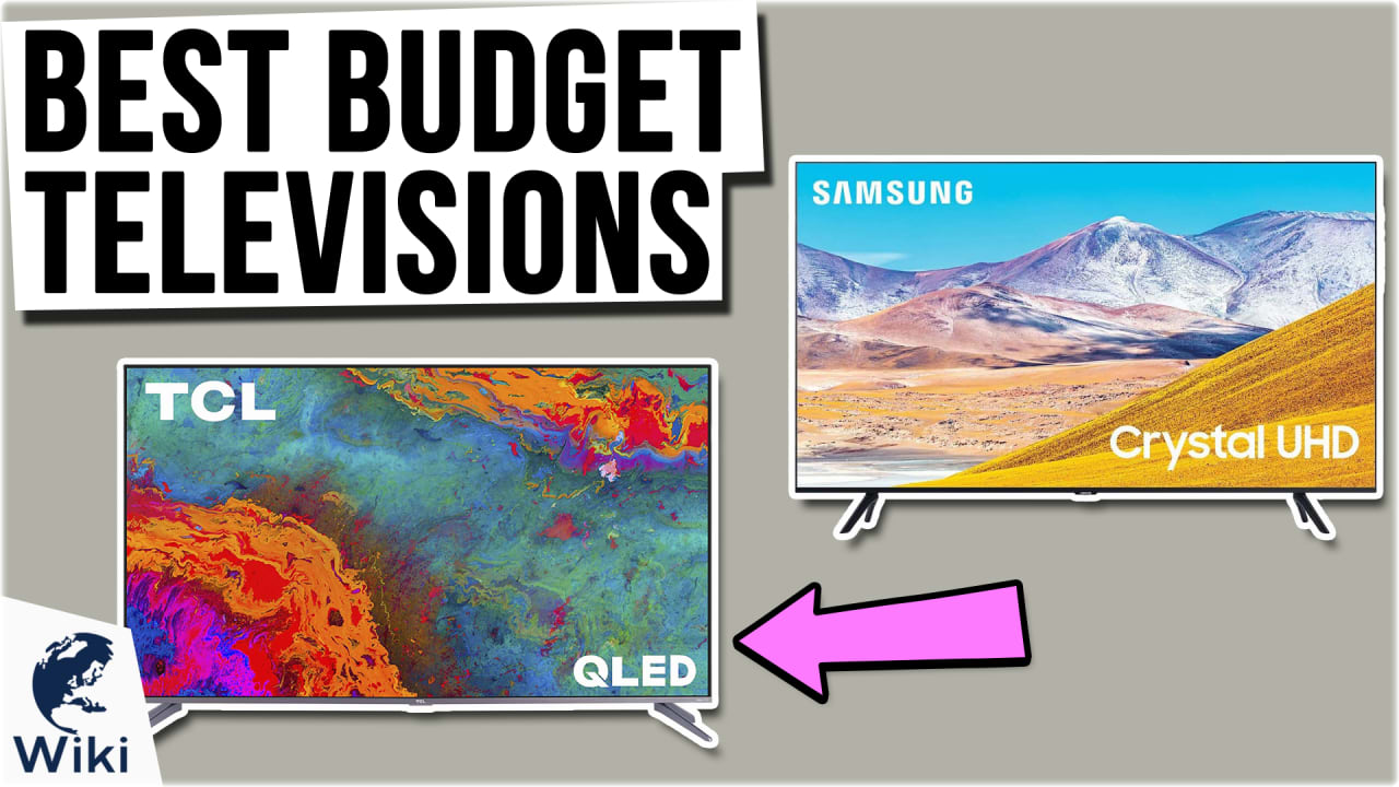 6 Best Budget Televisions